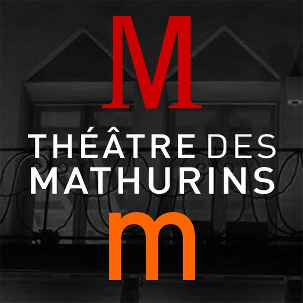 THEATRE DES MATHURINS