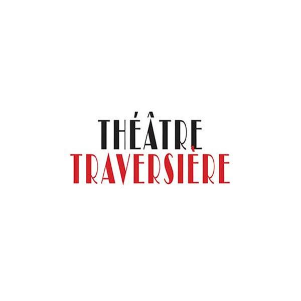 THEATRE TRAVERSIERE