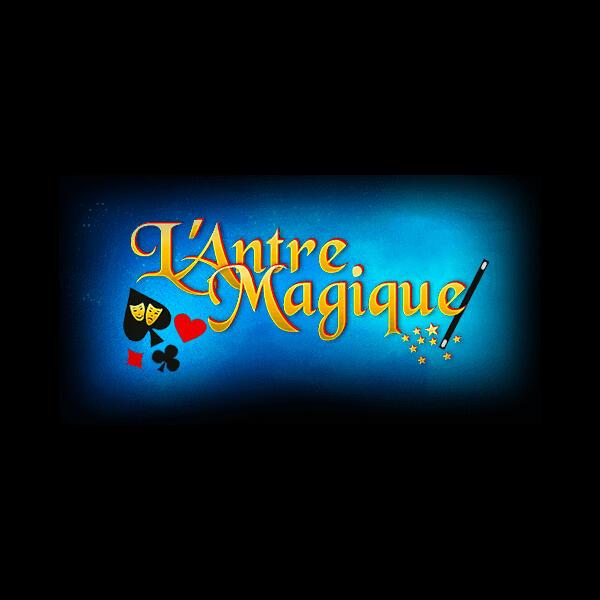L'ANTRE MAGIQUE