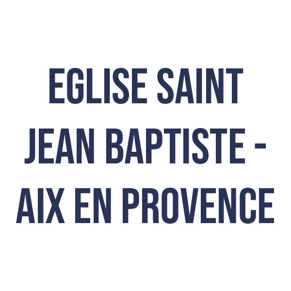 eglisesaintjeanbaptisteaixenprovence_1596616564