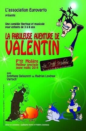 LA FABULEUSE AVENTURE DE VALENTIN (inactif)