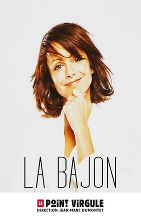 LA BAJON (Point Virgule)