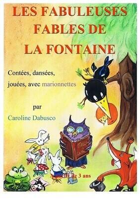 LES FABULEUSES FABLES DE LA FONTAINE A Aix en Provence