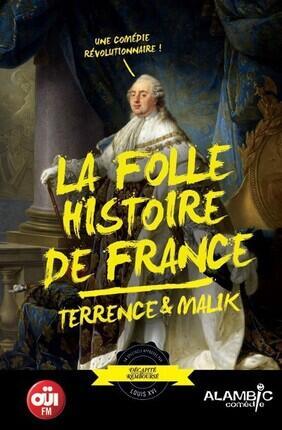 TERRENCE ET MALIK... LA FOLLE HISTOIRE DE FRANCE