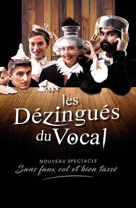 LES DEZINGUES DU VOCAL