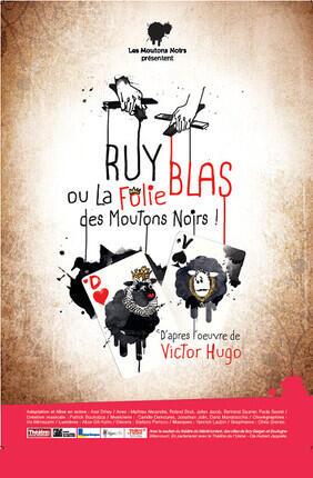 RUY BLAS OU LA FOLIE DES MOUTONS NOIRS