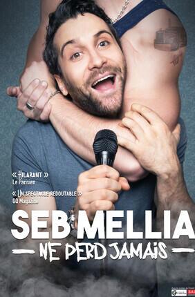 SEB MELLIA - NE PERD JAMAIS