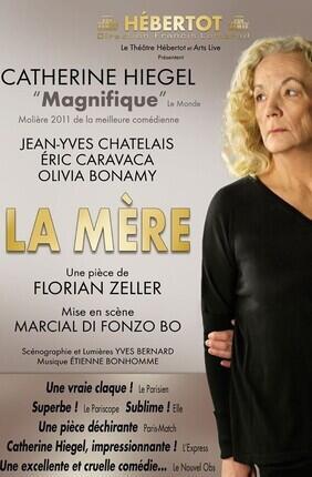 LA MERE (Théâtre Hebertot)