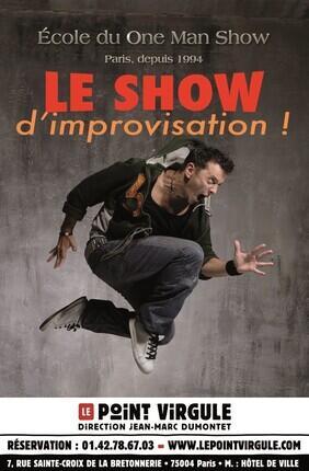ECOLE DU ONE MAN SHOW - LE SHOW D'IMPROVISATION
