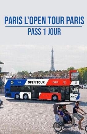 PARIS L'OPEN TOUR PARIS PASS 1 JOUR
