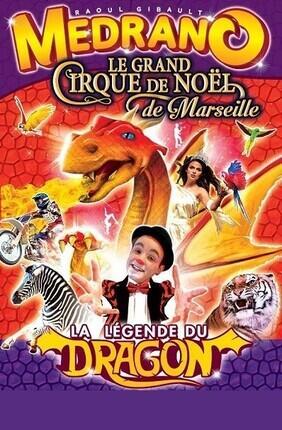 MEDRANO - LE GRAND CIRQUE DE NOEL MARSEILLE