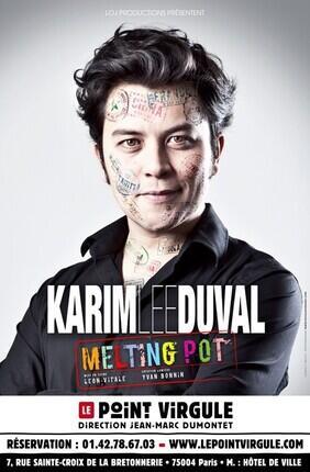 KARIM DUVAL - MELTING POT (Le Point-Virgule)