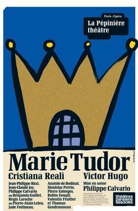 MARIE TUDOR (La Pépinière)
