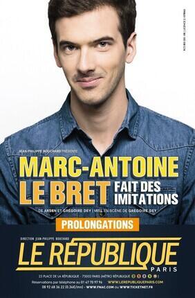 MARC ANTOINE LE BRET (Le République) FAIT DES IMITATIONS