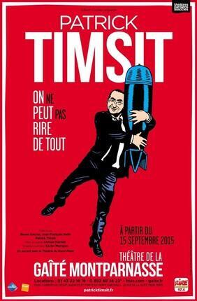 PATRICK TIMSIT - ON NE PEUT PAS RIRE DE TOUT (Gaîté Montparnasse)