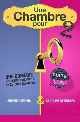 UNE CHAMBRE POUR DEUX A la Comedie de Grenoble