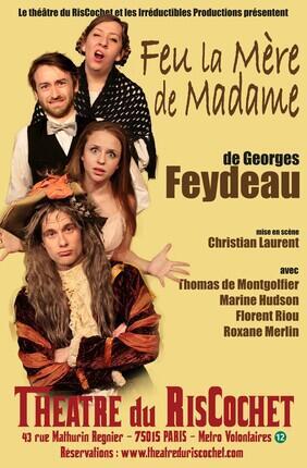 FEU LA MERE DE MADAME (Le Ris Cochet)