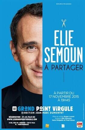 ELIE SEMOUN A PARTAGER (Le Grand Point Virgule)