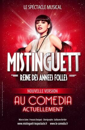 MISTINGUETT REINE DES ANNEES FOLLES (Le Comedia)