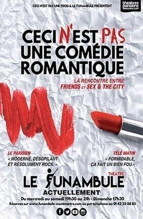 CECI N'EST PAS UNE COMÉDIE ROMANTIQUE (Le Funambule)