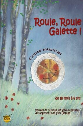 ROULE, ROULE GALETTE !