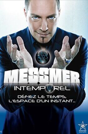 MESSMER : INTEMPOREL (ZENITH ARENA LILLE)