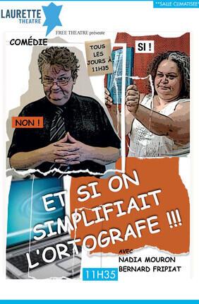 ET SI ON SIMPLIFIAIT L'ORTOGRAFE ?