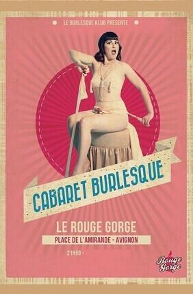 CABARET BURLESQUE (Le Rouge-Gorge)
