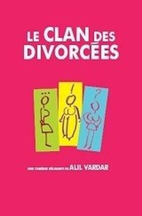LE CLAN DES DIVORCEES (Comédie de Nice)