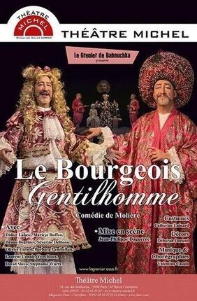 LE BOURGEOIS GENTILHOMME au Théâtre Michel