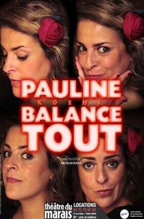 PAULINE KOEHL DANS PAULINE KOEHL BALANCE TOUT !
