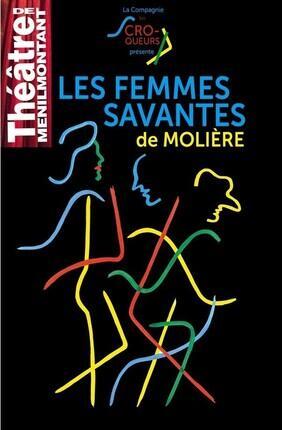 LES FEMMES SAVANTES (Theatre de Menilmontant)