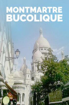 VISITE GUIDEE : MONTMARTRE BUCOLIQUE AVEC EMILIE ROBALDO