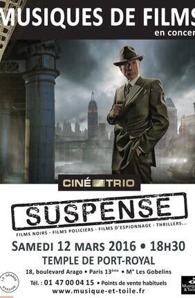 CONCERT N°26 DU CINE-TRIO - SUSPENSE