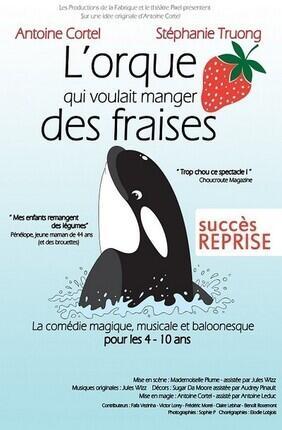 L'ORQUE QUI VOULAIT MANGER DES FRAISES