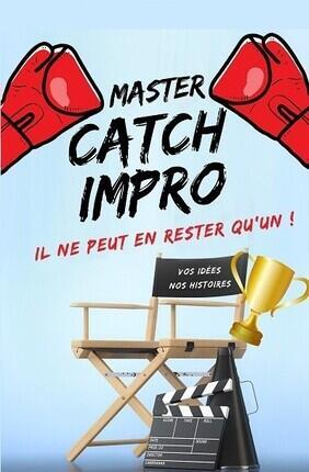 LE MASTER CATCH D'IMPRO