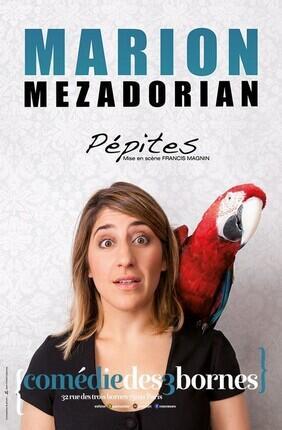 MARION MEZADORIAN DANS PEPITES (Comedie des Trois Bornes)