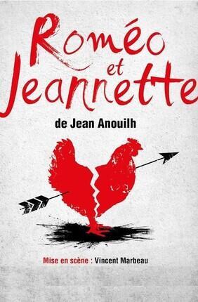 ROMEO ET JEANNETTE DE JEAN ANOUILH (Theatre le Brady)