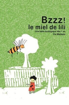 BZZZ ! LE MIEL DE LILI (A la Folie Théâtre)