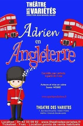 ADRIEN EN ANGLETERRE (Petit théâtre des Variétes)