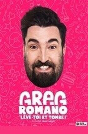 GREG ROMANO DANS LEVE-TOI ET TOMBE