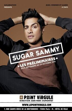 SUGAR SAMMY - LES PRELIMINAIRES