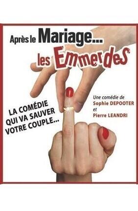 APRES LE MARIAGE LES EMMERDES (Rideau Rouge)