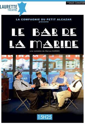 LE BAR DE LA MARINE (Laurette)