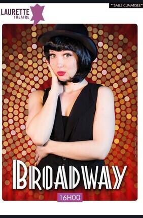 BROADWAY (Laurette Theatre Avignon)