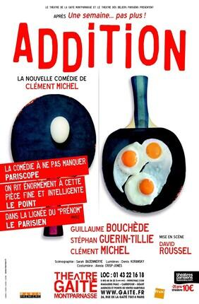 ADDITION (Gaîté Montparnasse)