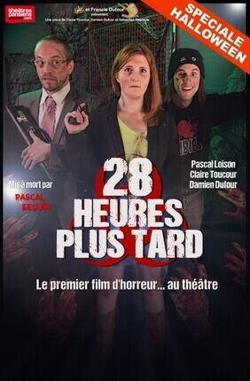 28 HEURES PLUS TARD (Le Funambule)