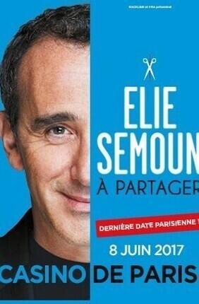 ELIE SEMOUN DANS A PARTAGER (Casino de Paris)