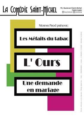 LES MEFAITS DU TABAC, L'OURS, UNE DEMANDE EN MARIAGE