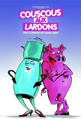 COUSCOUS AUX LARDONS (Comedie de Nice)